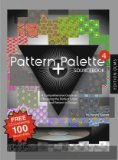 Pattern + Palette Sourcebook 4. A Comprehensive Guide to Choosing the Perfect Pattern and Color in Design. Autorisierte amerikanische Originalausgabe. Including a companion CD-ROM for PC/Mac. - Rayner, Harvey
