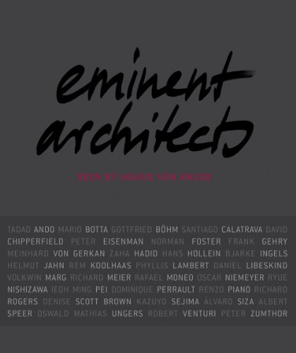 Eminent Architects: Seen by Ingrid von Kruse.  Auflage: Bilingual. - Thorne, Martha and Ingrid von Kruse