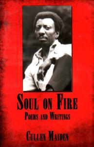 Soul on Fire: Poems and Writings - Cullen Maiden