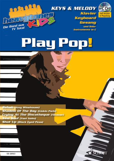 Heavytones Kids: Play Pop! Band 1 die freshe Playalong-Serie, (Reihe: heavytones KIDS) - Dalheimer, Wolfgang Norman (Bearb.)