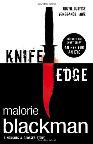 Knife Edge (Noughts And Crosses) - Blackman, Malorie