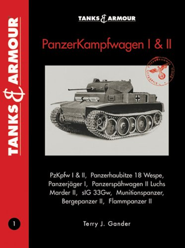 Tanks & Armour Panzerkampfwagen I & II (Tanks and Armour) - Gander, Terry J.