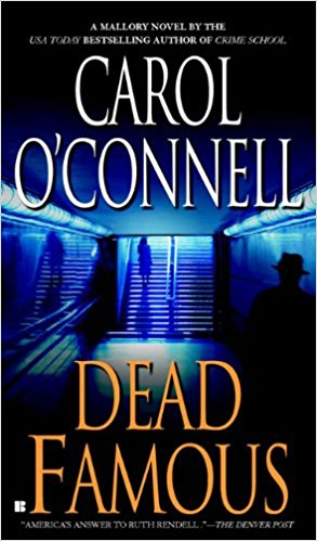 Dead Famous (A Mallory Novel, Band 7) - O'Connell, Carol