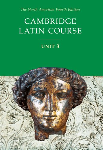 Cambridge Latin Course Unit 3 Student Text North American edition (North American Cambridge Latin Course) - North, American Cambridge Classics Project