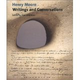 Henry Moore: Writings and Conversations (Documents of Twentieth-Century Art) - Henry Moore (Autor), Alan G. Wilkinson (Herausgeber) and Alan Bowness (Künstler)
