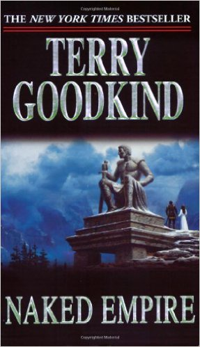 Sword of Truth 08. Naked Empire - Terry Goodkind
