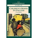 The Cambridge guide to childrens books in English - Watson, Victor
