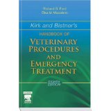 Kirk and Bistners Handbook of Veterinary Procedures and Emergency Treatment - Richard B. Ford (Autor), Elisa M. Mazzaferro (Autor)