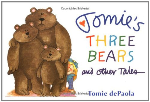 Tomie's Three Bears and Other Tales - dePaola, Tomie (Illustrationen)