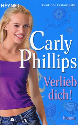 Verlieb dich! - Phillips, Carly