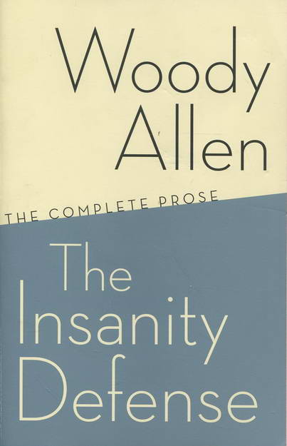 The Insanity Defense - Allen, Woody