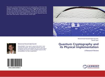 Quantum Cryptography and its Physical Implementation - Muhammad Naveed Iqbal Qureshi