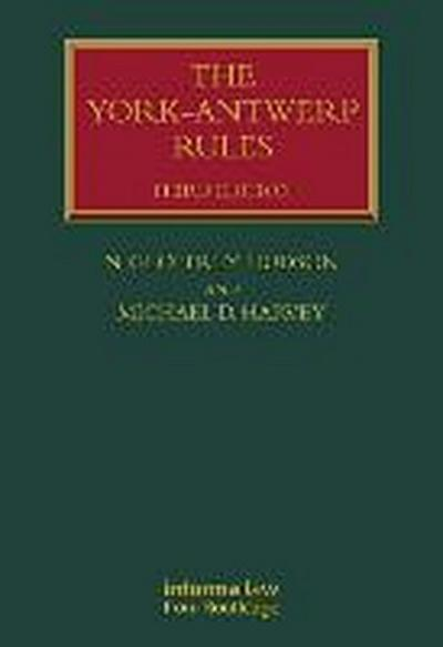 The York-Antwerp Rules: The Principles and Practice of General Average Adjustment (Lloyd's Shipping Law Library) - Geoffrey N.Harvey Hudson