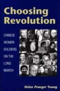 Choosing Revolution - Helen Praeger Young