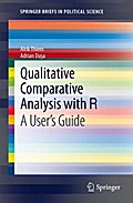 Qualitative Comparative Analysis with R - Alrik Thiem