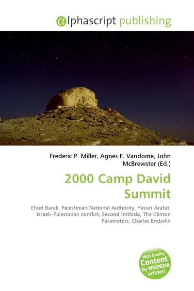 2000 Camp David Summit - Frederic P. Miller