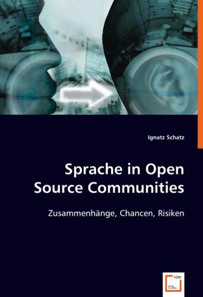 Sprache in Open Source Communities - Ignatz Schatz
