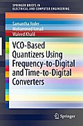 VCO-Based Quantizers Using Frequency-to-Digital and Time-to-Digital Converters - Samantha Yoder