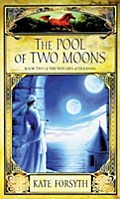 Pool of Two Moons - Kate Forsyth