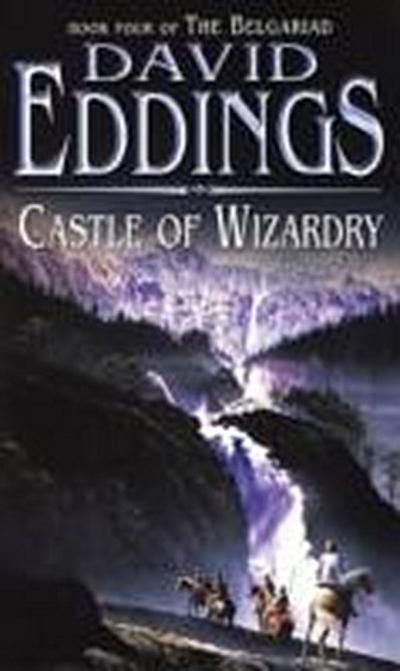 Castle Of Wizardry: Book Four Of The Belgariad (The Belgariad (TW), Band 4) - David Eddings