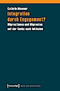 Integration durch Engagement? - Kathrin Düsener