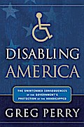 Disabling America - Greg Perry