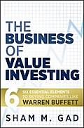 The Business of Value Investing - Sham M. Gad
