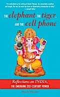 Elephant, The Tiger, and the Cellphone - Shashi Tharoor