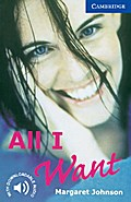 All I Want: Level 5, Wortschatz 2.800 - Margaret Johnson
