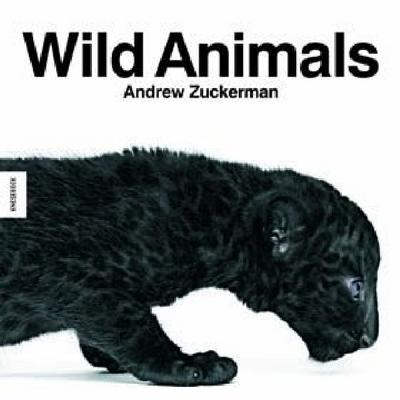 Wild Animals - Andrew Zuckerman
