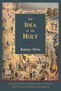 The Idea of the Holy-Text of First English Edition - Rudolf Otto