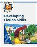 Developing Fiction Skills, Book 2 (Nelson English) - Wendy Wren