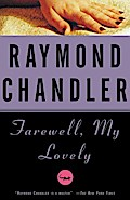 Farewell, My Lovely (Vintage Crime/Black Lizard) - Raymond Chandler