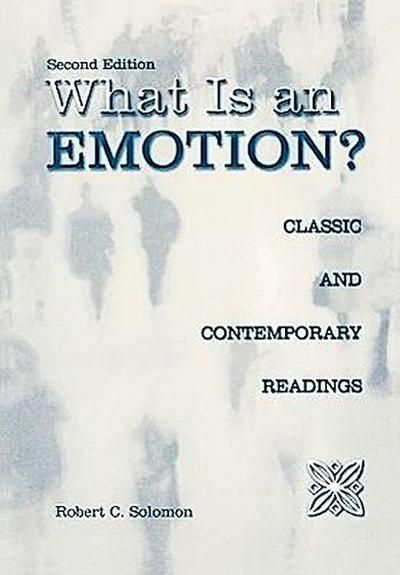 What is an Emotion? - Robert C. Solomon