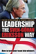 Leadership the Sven-Göran Eriksson Way - Julian Birkinshaw