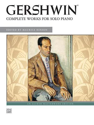 Gershwin: Complete Works for Solo Piano - George Gershwin
