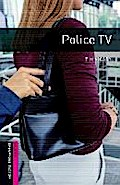 Police TV (Oxford Bookworms: Starter) - Tim Vicary