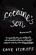 Cocaine`s Son - Dave Itzkoff