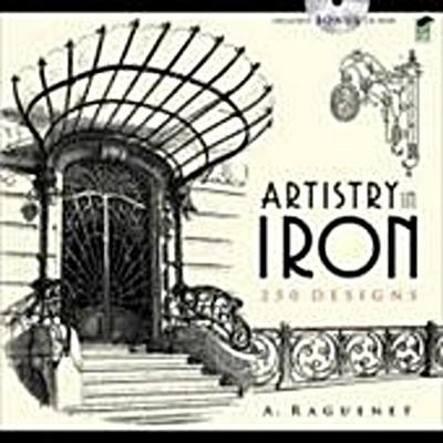 Artistry in Iron (Dover Pictorial Archives) - A Raguenet