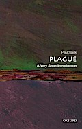 Plague: A Very Short Introduction (Very Short Introductions) - Paul Slack