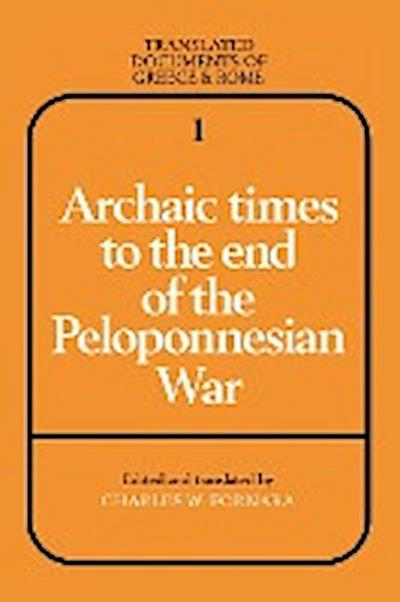 Archaic Times to the End of the Peloponnesian War - Charles W. Fornara
