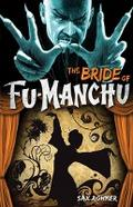 Fu-Manchu - The Bride of Fu-Manchu - Sax Rohmer
