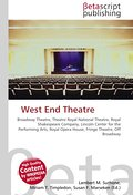 West End Theatre - Lambert M. Surhone