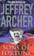Sons of Fortune. (Pan) - Jeffrey Archer