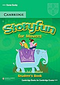 Storyfun for Starters, Movers, Flyers. Movers. Student`s Book