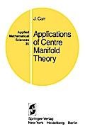 Applications of Centre Manifold Theory - Jack Carr
