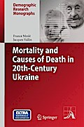 Mortality and Causes of Death in 20th-Century Ukraine - France Meslé