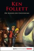 Die Kinder des Universums - Ken Follett