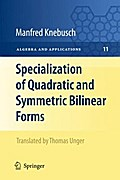 Specialization of Quadratic and Symmetric Bilinear Forms - Manfred Knebusch