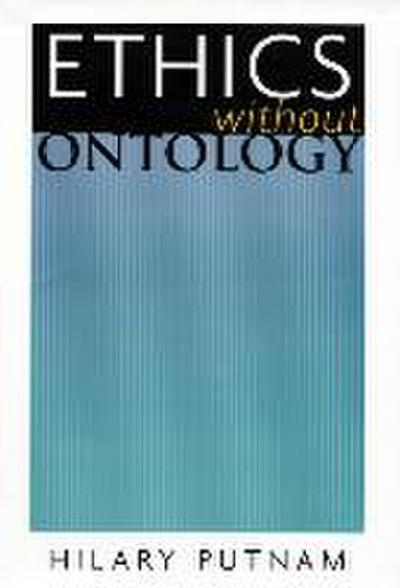 Ethics without Ontology - Hilary Putnam